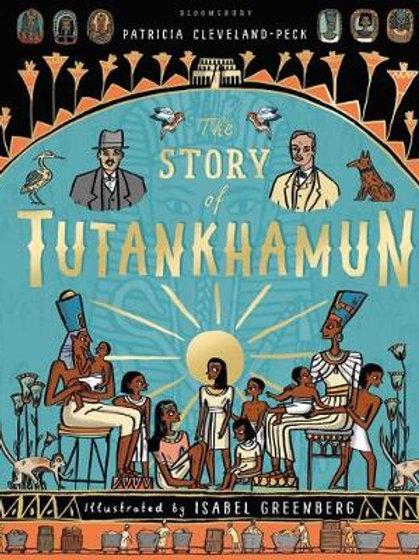 The Story of Tutankhamun | Patricia Cleveland-Peck & Isabel Greenberg