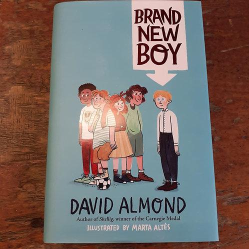 Brand New Boy   David Almond