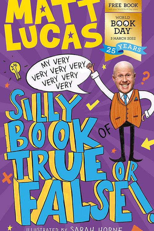 Pack of 50: My Very Silly Book of True or False | Matt Lucas