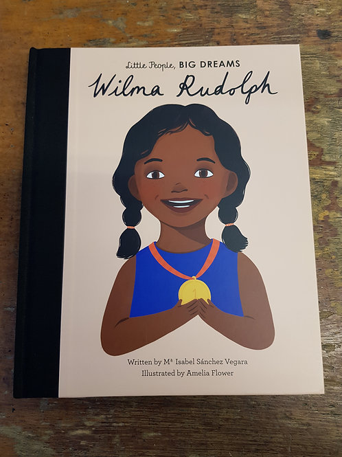 Wilma Rudolph [Little People Big Dreams] | Maria Isabel Snchez Vegara
