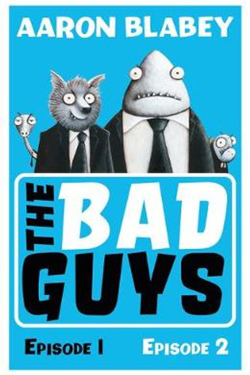 Bad Guys | Aaron Blabey