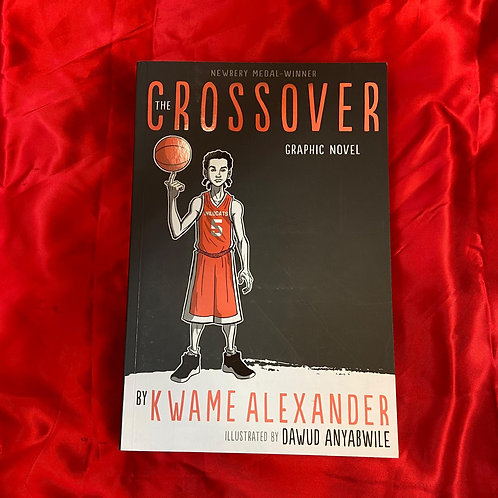 The Crossover: Graphic Novel | Kwame Alexander and Dawud Anyabwile