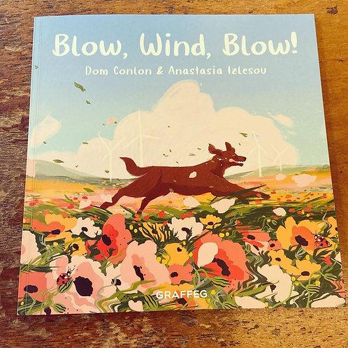 Blow, Wind, Blow!   Dom Conlon & Anastasia Izlesou