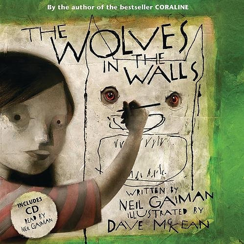 Wolves in the Walls | Neil Gaiman