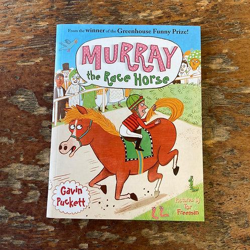 Murray the Race Horse   Gavin Puckett
