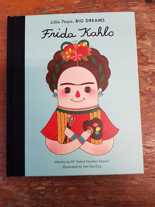 Frida Kahlo [Little People Big Dreams] | Maria Isabel Sanchez Vegara
