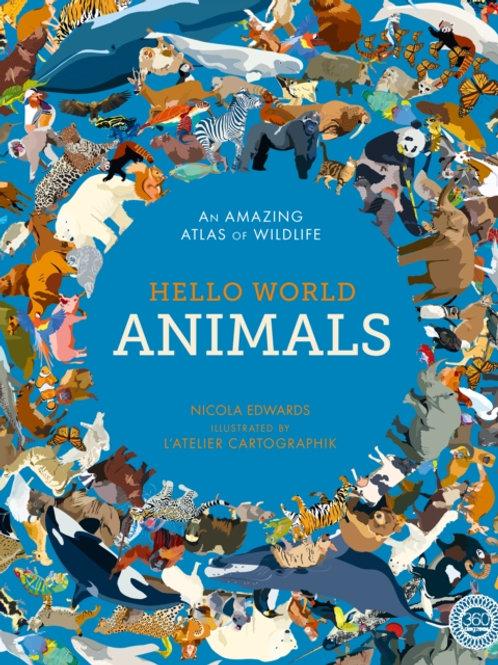 Hello World: Animals   Nicola Edwards