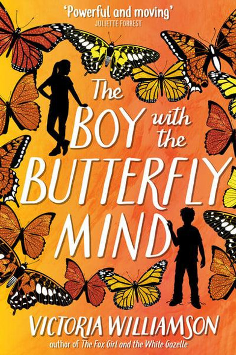 The Boy With The Butterfly Mind | Victoria Williamson