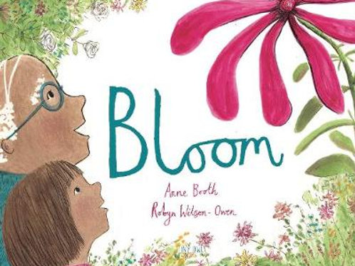 Bloom | Anne Booth and Robyn Owen Wilson