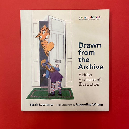 Drawn from the Archive: Hidden Histories of Illustration | Sarah Lawrence
