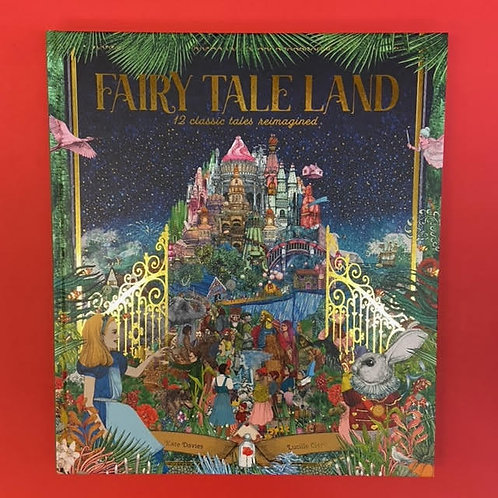 Fairy Tale Land | Kate Davies and Lucille Clerc