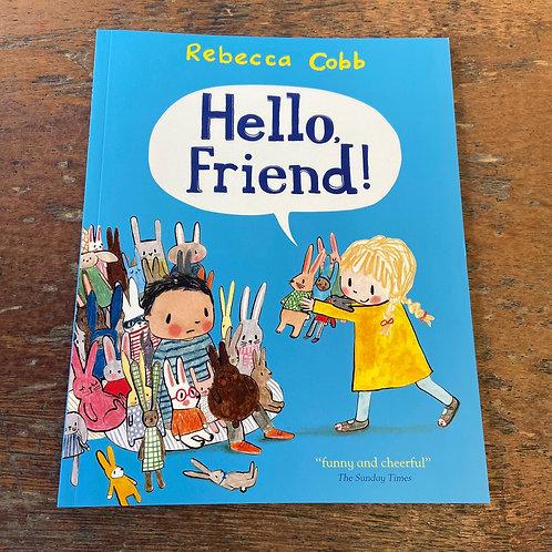 Hello, Friend! | Rebecca Cobb