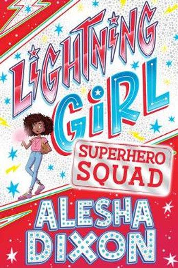 Lightning Girl: Superhero Squad | Alesha Dixon