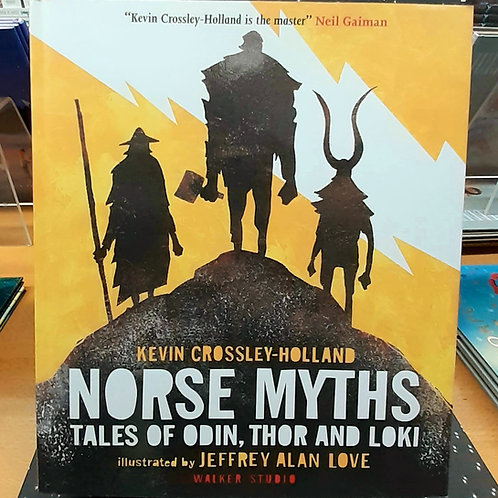 Norse Myths: Tales of Odin Thor and Loki | Kevin Crossley