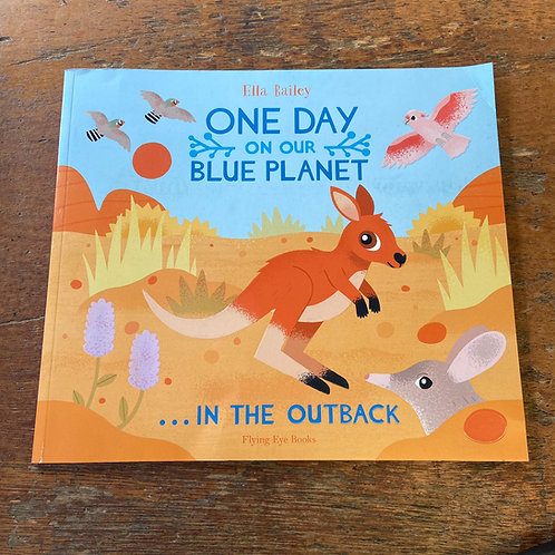 One Day on our Blue Planet: in the Outback   Ella Bailey
