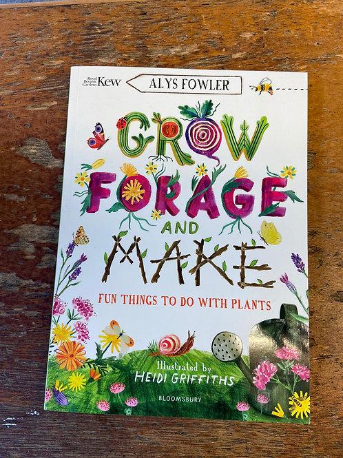 Grow, Forage and Make | Alys Fowler