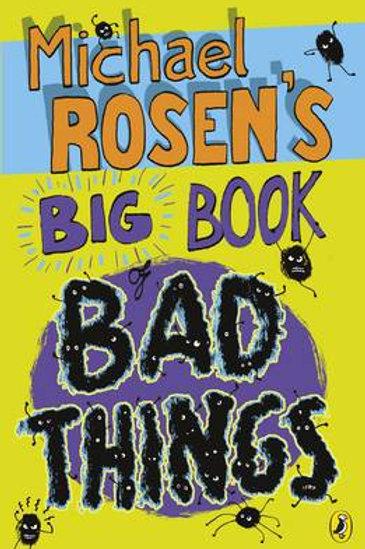 Big Book of Bad Things | Michael Rosen