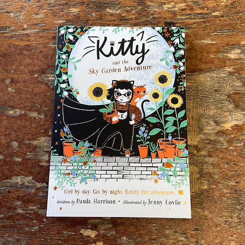 Kitty and the Sky Garden Adventure   Paula Harrison and Jenny Lovlie