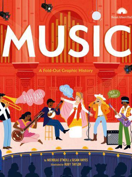 Music: A Fold-Out Graphic History | Nichols O'Neill and Susan Hayes