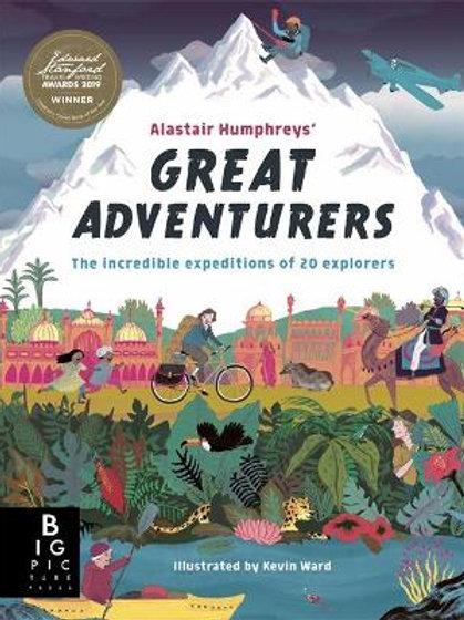 Great Adventurers    Alastair Humphreys