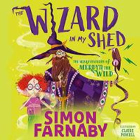 The Wizard in my Shed | Simon Farnaby