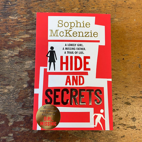 Hide and Secrets | Sophie McKenzie