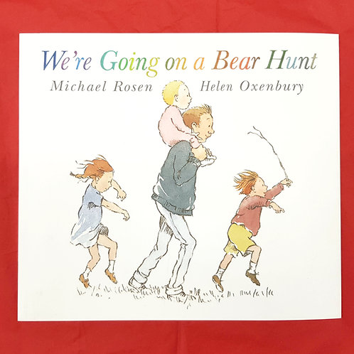 We're Going on a Bear Hunt | Michael Rosen and Helen Oxenbury