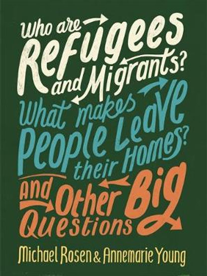 Who are Refugees and Migrants? | Michael Rosen