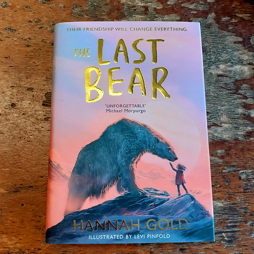 The Last Bear | Hannah Gold & Levi Pinfold