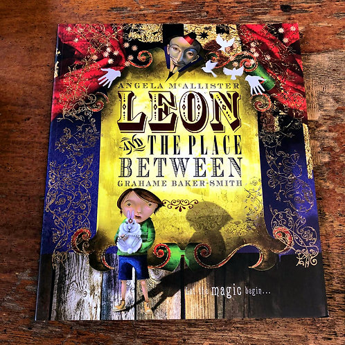 Leon and the Place Between | Angela McCallister