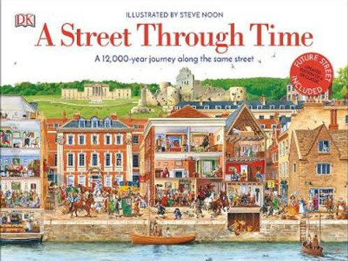 A Street Through Time: A 12,000 Year Journey | Steve Noon