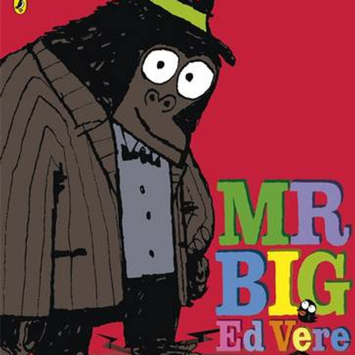 Mr Big | Ed Vere