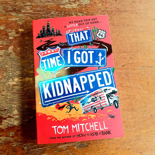 That Time I Got Kidnapped | Tom Mitchell