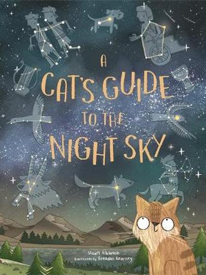A Cat's Guide to the Night Sky   Stuart Atkinson and Brendan Kearney