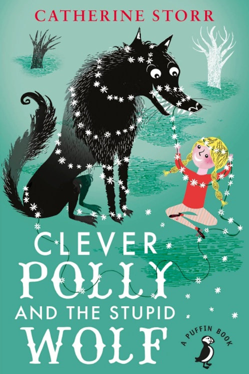 Clever Polly and Stupid Wolf | Catherine Storr