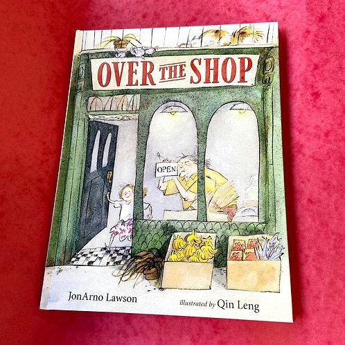 Over the Shop   JonArno Lawson & Qin Leng
