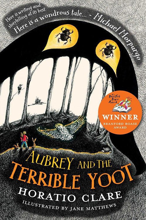 Aubrey and the Terrible Yoot | Horatio Clare