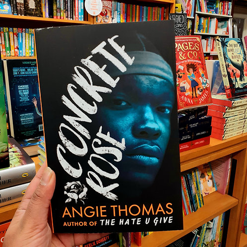 Concrete Rose | Angie Thomas