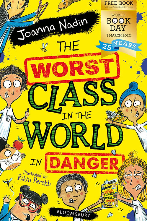 Pack of 50: The Worst Class in the World in Danger | Joanna Nadin