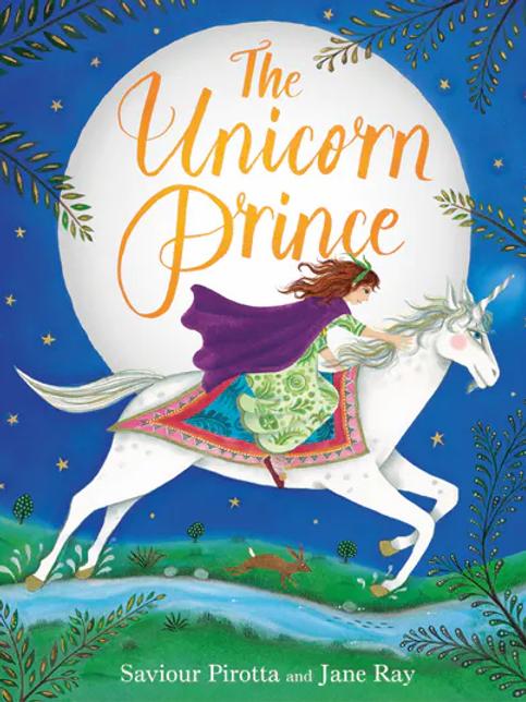 The Unicorn Prince | Jane Ray & Saviour Pirotta