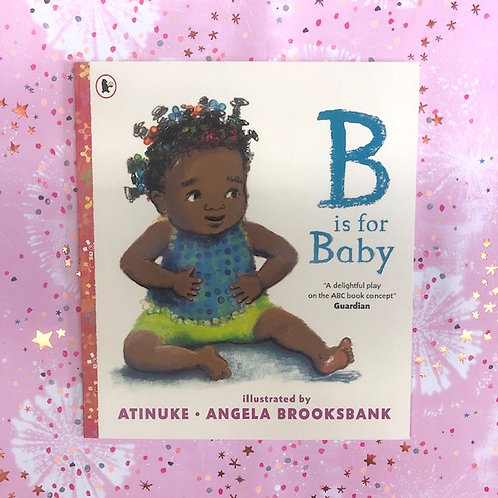 B is for Baby | Atinuke and Angela Brooksbank