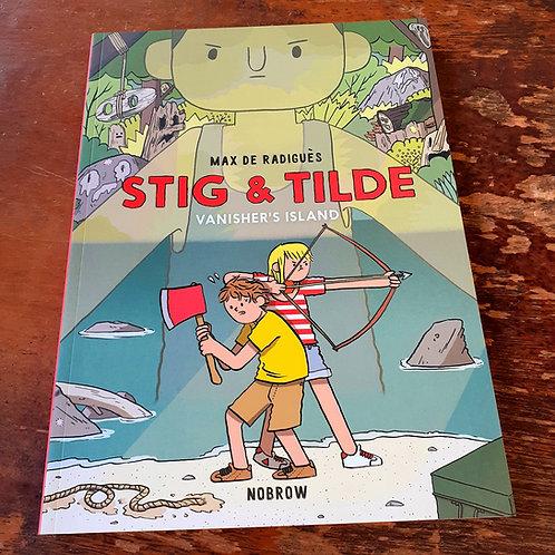 Stig and Tilde: Vanisher's Island | Max de Radigues