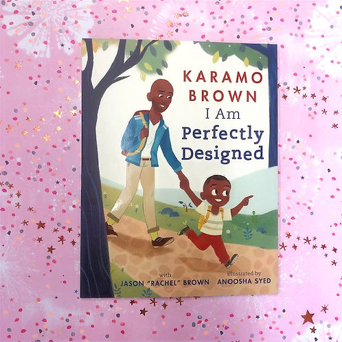 I am Perfectly Designed | Karamo Brown and Jason Brown