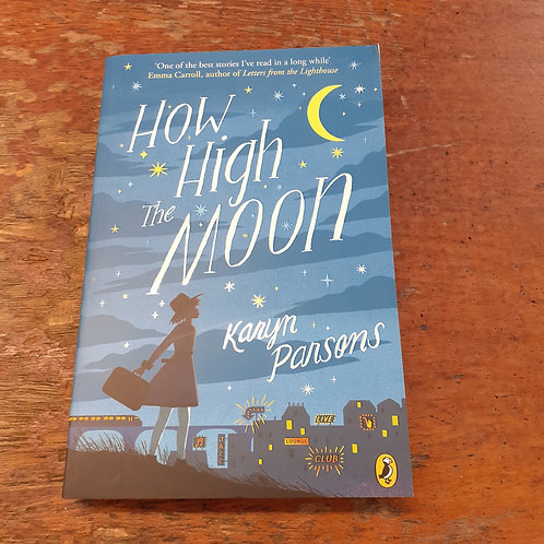 How High The Moon | Karyn Parsons