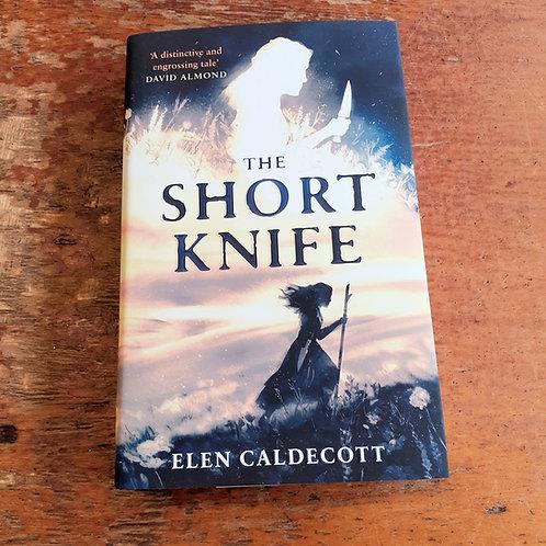 The Short Knife | Elen Caldecott