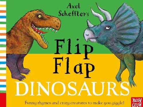 Flip Flap Dinosaurs   Axel Scheffler  