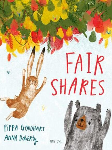 Fair Shares | Pippa Goodhart and Anna Doherty