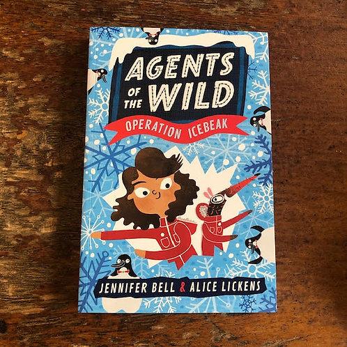 Agents of the Wild: Operation Icebreak | Jennifer Bell & Alice Lickens