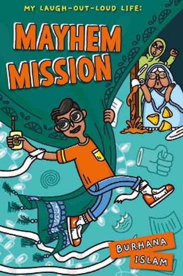 Mayhem Mission   Burhana Islam