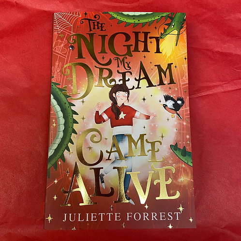The Night My Dream Came Alive | Juliette Forrest
